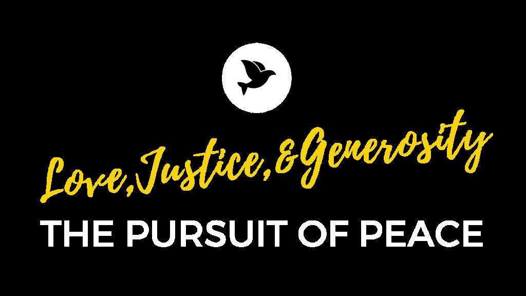 Love, Justice, Generosity _ Public Peace
